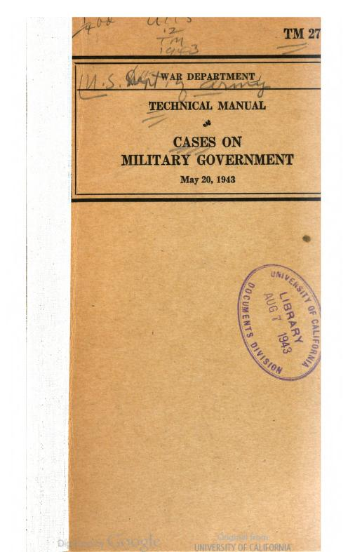 United States. War Department - TM 27-250 Cases On Military Government