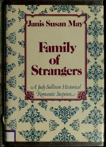 Family of strangers by Janis Susan May