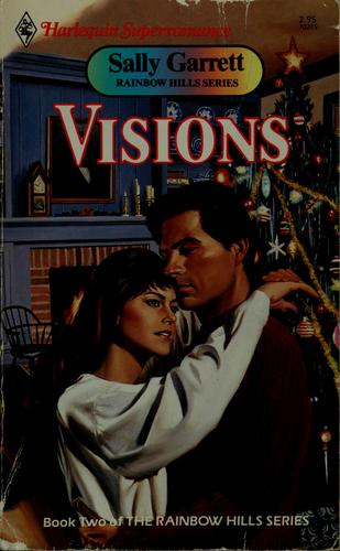 Visions by Sally Garrett