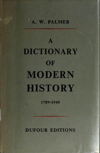 Download A  dictionary of modern history, 1789-1945