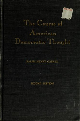 Download The course of American democratic thought.