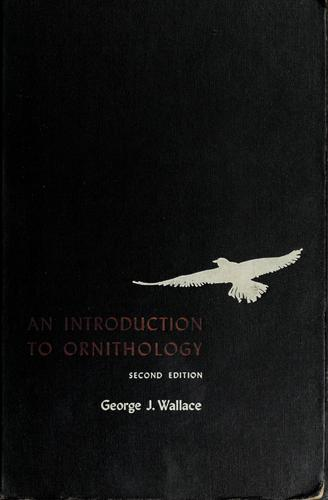 An introduction to ornithology.