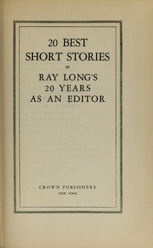 Download 20 best short stories in Ray Long's 20 years as an editor.