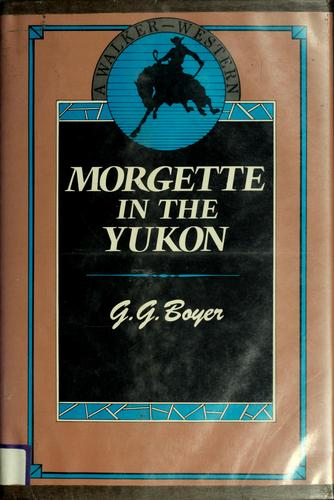 Download Morgette in the Yukon