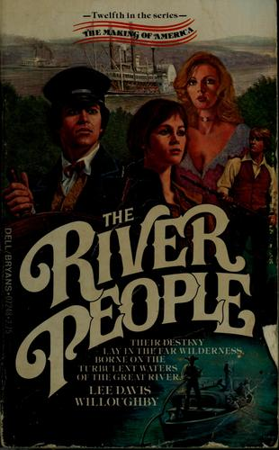 The river people by Lee Davis Willoughby