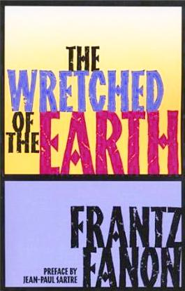 The wretched of the earth.