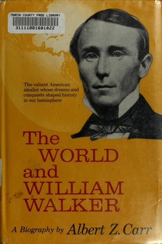 The world and William Walker.