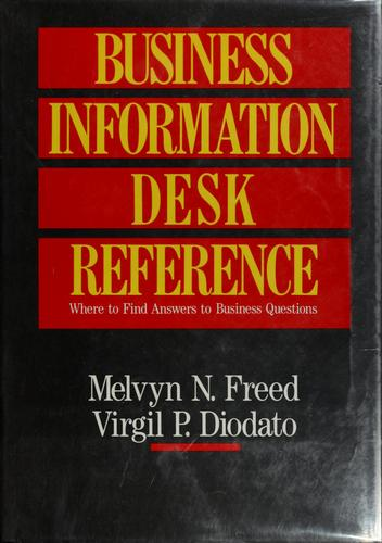 The Business Information Desk Reference