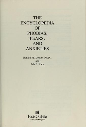 The encyclopedia of phobias, fears, and anxieties