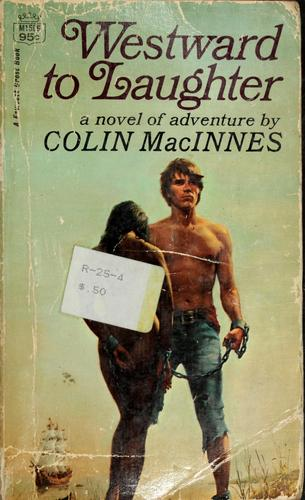 Westward to laughter by Colin MacInnes