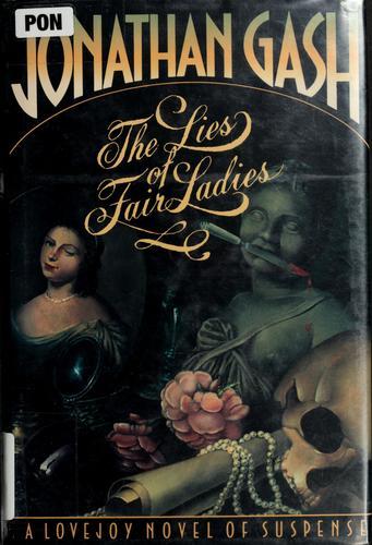 Download The lies of fair ladies