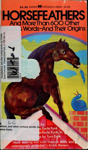 Download Horsefeathers, and other curious words