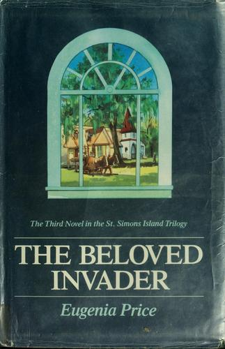 Download The beloved invader