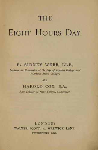 The eight hours day by Sidney Webb