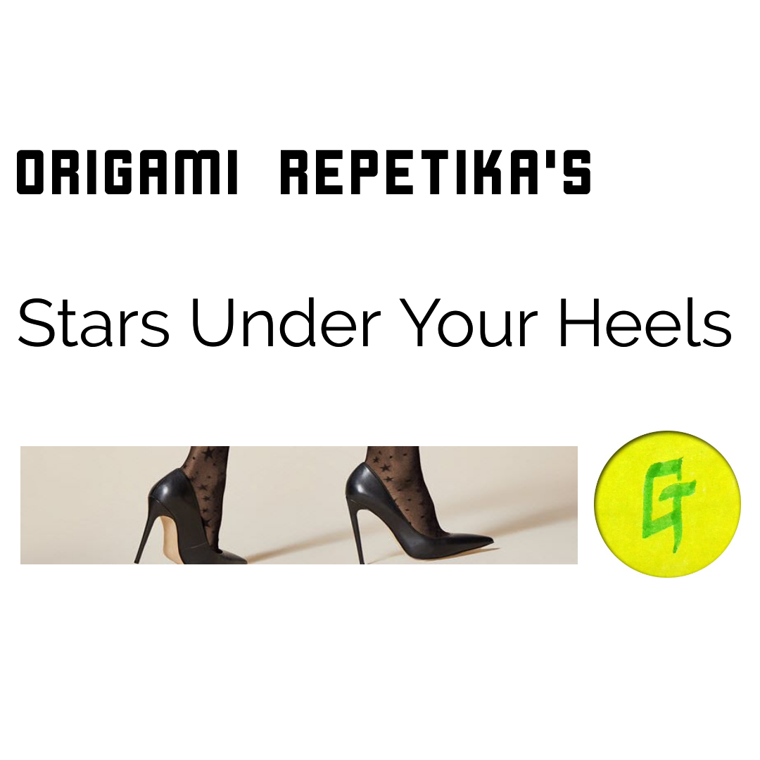 Origami Repetika – Stars Under Your Heels