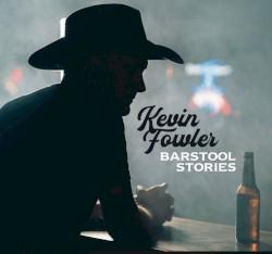 Kevin Fowler - Beach Please