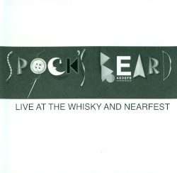 Live at the Whisky and NEARfest by Spock's Beard