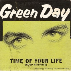 Time of Your Life (Good Riddance) by Green Day