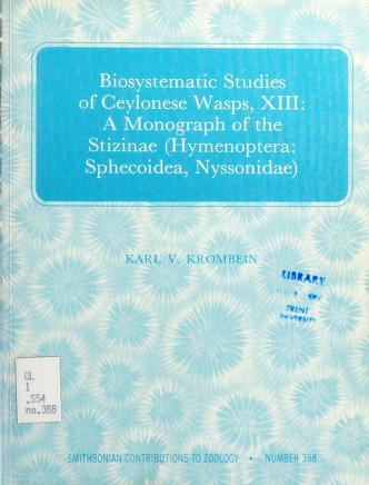 Cover of: Biosystematic studies of Ceylonese wasps, XIII   Karl V. Krombein