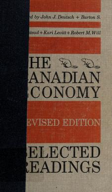 Cover of: The Canadian economy | John J. Deutsch
