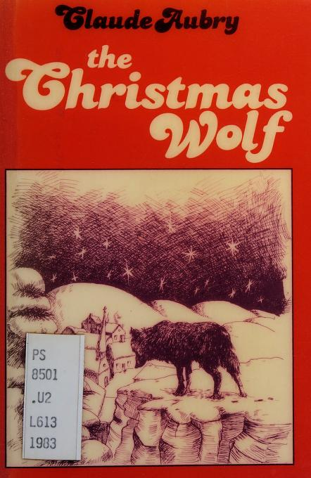 The Christmas wolf by Claude Aubry