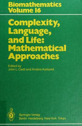 Cover of: Complexity, Language, and Life | John L. Casti