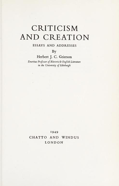 Criticism and creation by Grierson, Herbert John Clifford Sir
