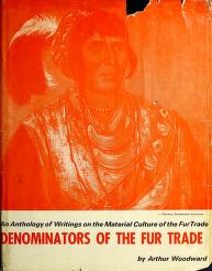 Cover of: The denominators of the fur trade | Woodward, Arthur