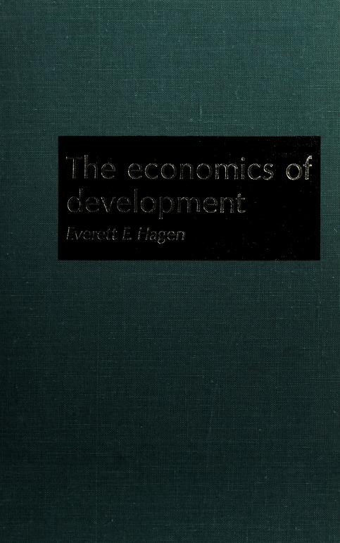 The economics of development by Everett Einar Hagen