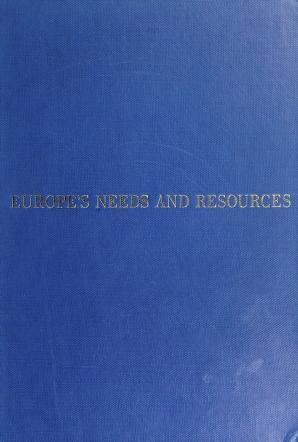 Cover of: Europe's needs and resources | Twentieth Century Fund.