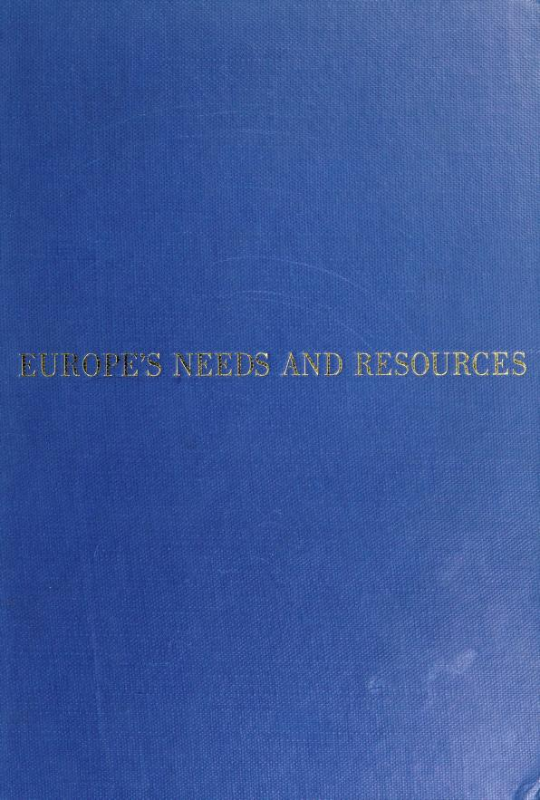 Europe's needs and resources by Twentieth Century Fund.