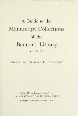 Cover of: A guide to the manuscript collections | Bancroft Library.
