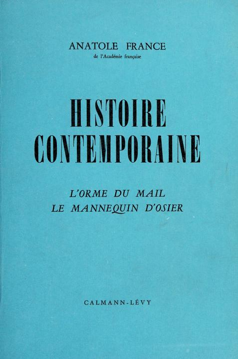 Histoire contemporaine by Anatole France