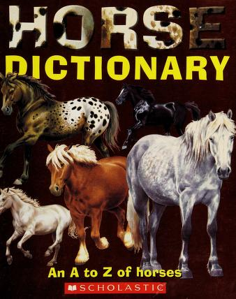 Cover of: Horse Dictionary - An A to Z of Horses | Don Harper
