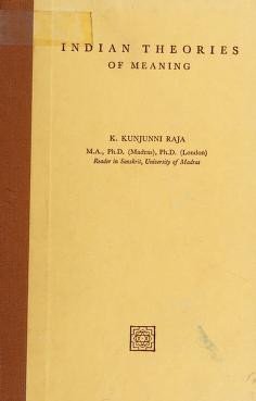 Cover of: Indian theories of meaning | K. Kunjunni Raja