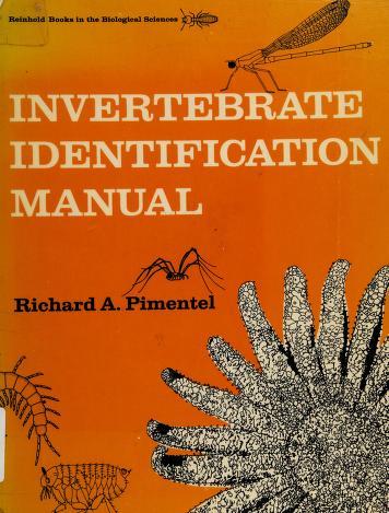 Cover of: Invertebrate identification manual   Richard A. Pimentel