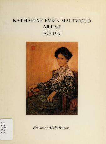 Cover of: Katharine Emma Maltwood, artist, 1878-1961 | Rosemary Alice Brown