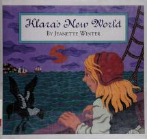Cover of: Klara's new world | Jeanette Winter