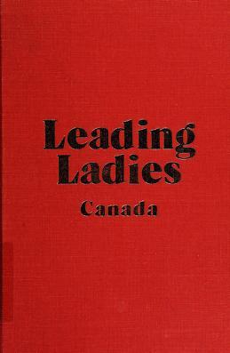 Cover of: Leading ladies, Canada   Jean MacKay Bannerman