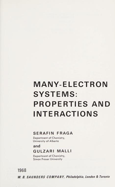 Many-electron systems: properties and interactions by Serafin Fraga