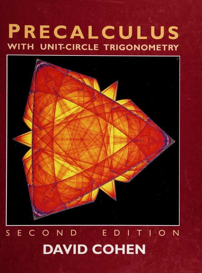 Precalculus with unit-circle trigonometry by Cohen, David