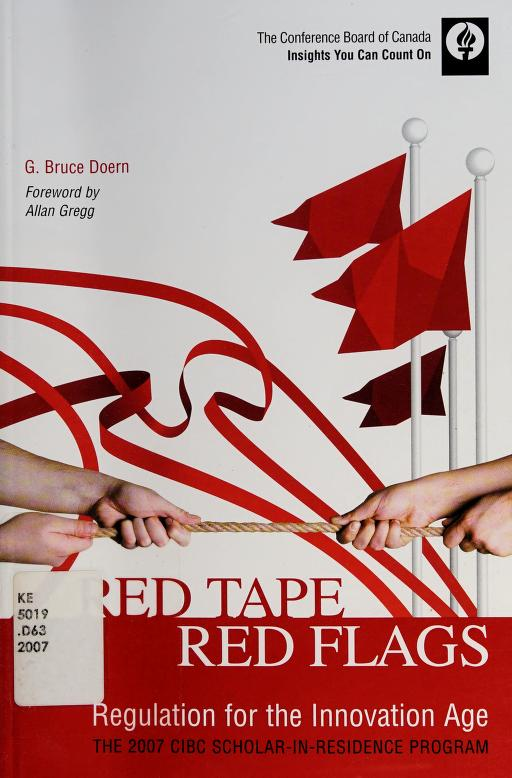 Red tape, red flags by G. Bruce Doern