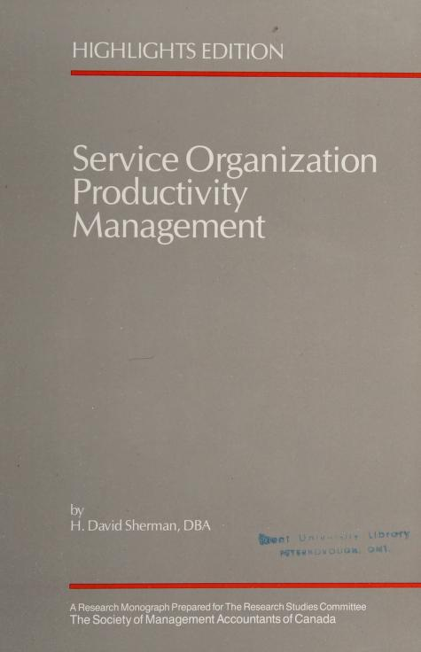 Service Organization Productivity Management by H.D. Sherman
