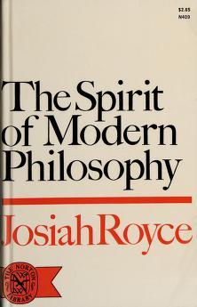 Cover of: The  spirit of modern philosophy | Josiah Royce