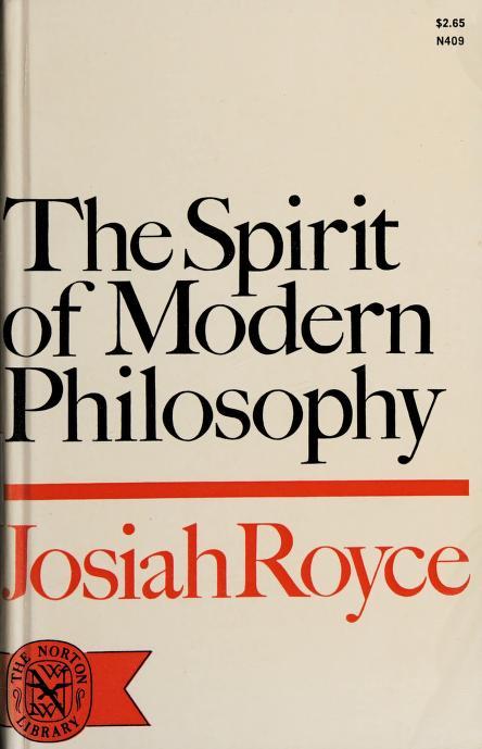 The  spirit of modern philosophy by Josiah Royce