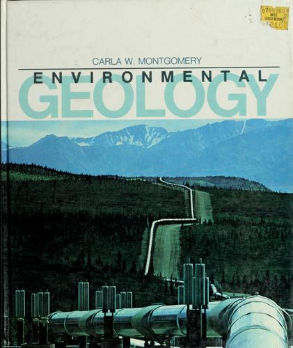 Environmental geology by Carla W. Montgomery