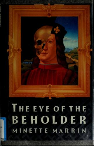 The eye of the beholder by Minette Marrin