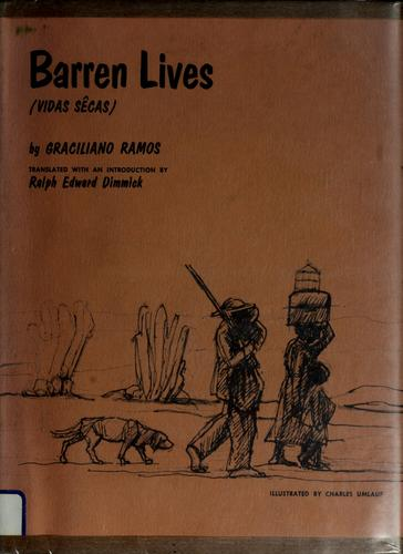 Barren lives (Vidas sêcas) by Ramos, Graciliano