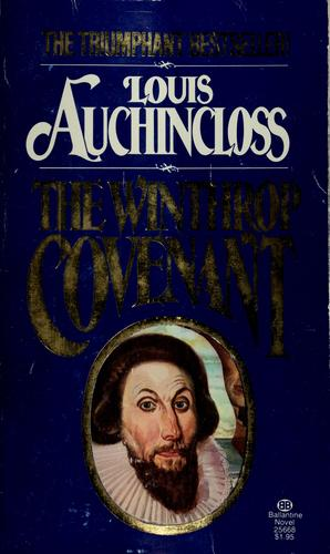 The winthrop covenant by Louis Auchincloss