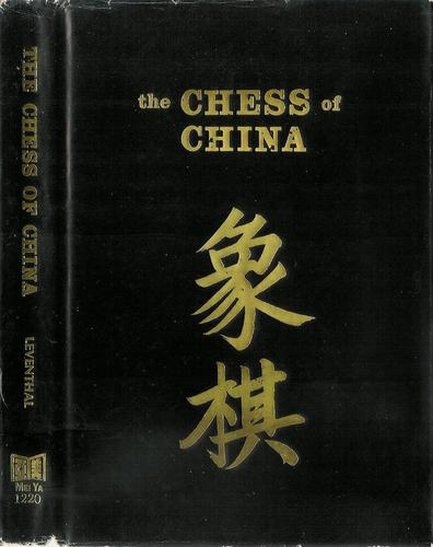 The chess of China by Dennis A. Leventhal